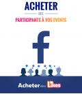 Acheter des participants pour évènement Facebook